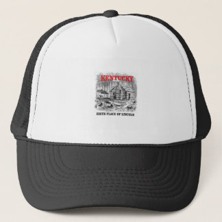 Kentucky Lincolns birthplace Trucker Hat