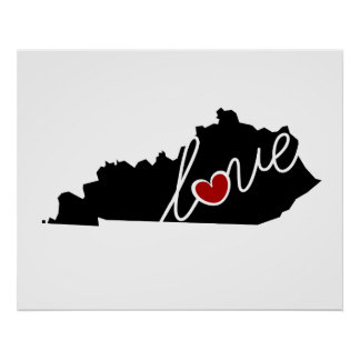 Kentucky Love!  Gifts for KY Lovers Poster