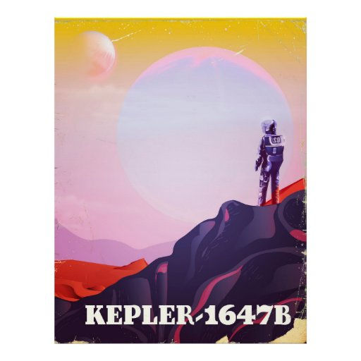 Kepler - 1647B travel poster