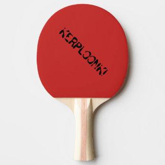 """""""Kerploonk"""" Ping Pong Paddle"""