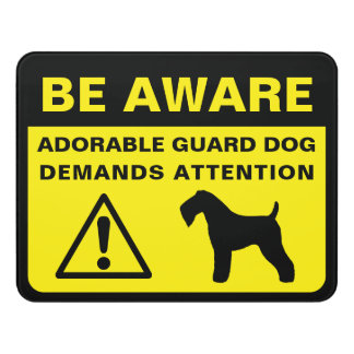 Kerry Blue Terrier Funny Guard Dog Warning Door Sign