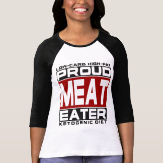KETOGENIC DIET: Proud Meat Eater, Keto For Health! T-Shirt