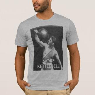 kettlebell guy, MORE KETTLEBELL T-Shirt