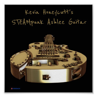 Kevin Honecutt's STEAMpunk Ashlee Guitar poster