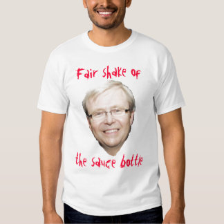 Kevin Rudd Sauce T-shirts