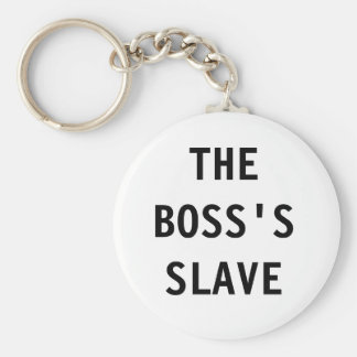Key Chain The Boss;s Slave