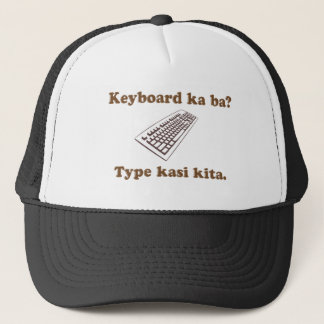Keyboard Ka Ba? Type Kita. Trucker Hat