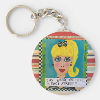 Keychain- Just where the h is easy street Key Ring