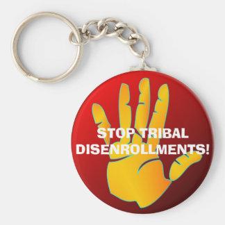 Keychain, STOP TRIBALDISENROLLMENTS! Key Ring