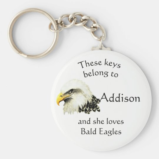 Keys Belong to Custom Name Loves Bald Eagles Key Ring