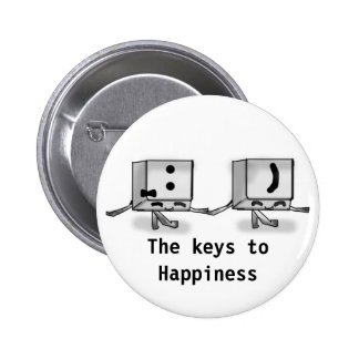 Keys to Happiness Pinback Buttons