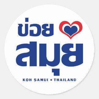 Khoi Huk (I Heart / Love) Koh Samui ❤ Thailand Round Sticker