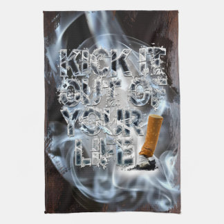 Kick It Out Of Your Life! Tea Towel