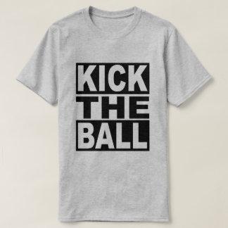 Kick the Ball T-Shirt