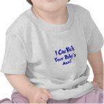 Kick Your Baby's Ass Shirts