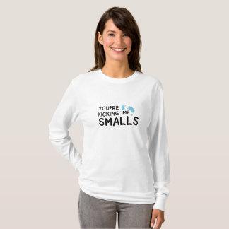 Kicking Me Smalls pregnancy Maternity Funny Mom T-Shirt