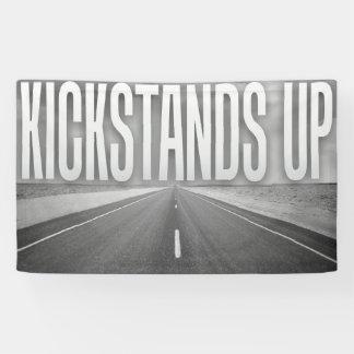 KICKSTANDS UP
