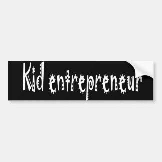 Kid entrepreneur bumper sticker