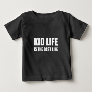 Kid Life Best Life Baby T-Shirt