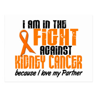 KIDNEY CANCER In The Fight For My Partner 1 Postcards