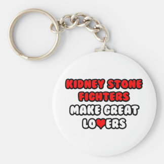 Kidney Stone Fighters Make Great Lovers Key Ring