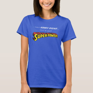 Kidney Superpower T-Shirt