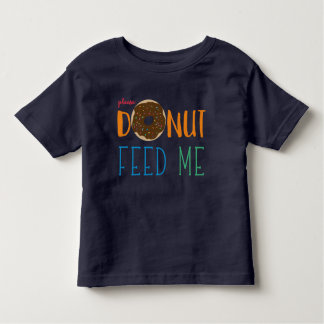 Kids Donut Feed Me I have Food Allergies Allergy Toddler T-Shirt