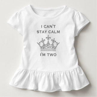 Kids Funny 2nd Birthday Can't Stay Calm I'm Two V4 Toddler T-Shirt