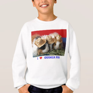 Kids I LOVE GUINEA PIGS White Sweatshirt