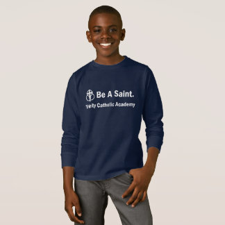 Kid's Long-sleeve T-shirt: Be A Saint T-Shirt