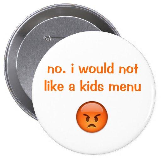 kids menu reject button