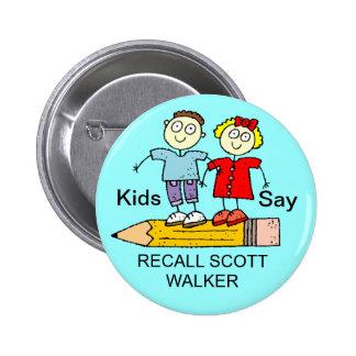 KIDS SAY RECALL SCOTT WALKER 6 CM ROUND BADGE