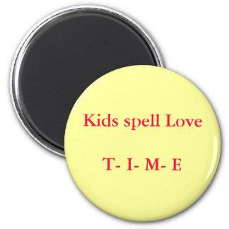 kids spell love T I M E 6 Cm Round Magnet