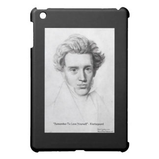 "Kierkegaard ""Love Yourself"" Love Quote Gifts Etc iPad Mini Covers"