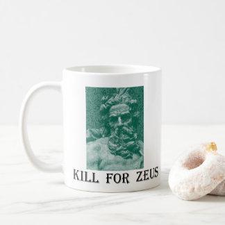 Kill For Zeus Coffee Mug