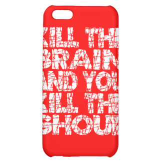 Kill The Brain Kill The Ghoul iPhone 5C Cover