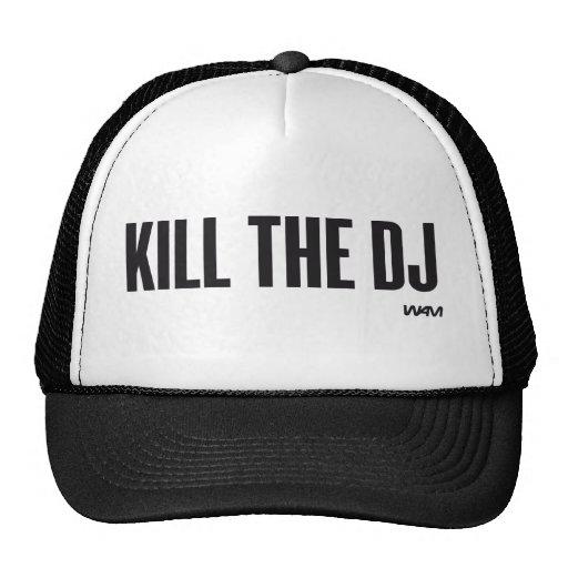 Kill the DJ Hats