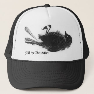 Kill the Reflection - Dead Bird Trucker Hat