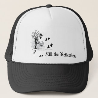 Kill the Reflection - Dead Tree Trucker Hat