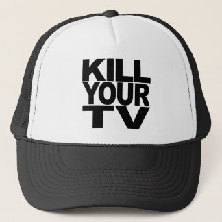Kill Your TV Trucker Hat