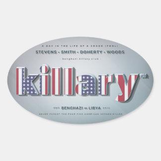 Killary Crooked Hillary Benghazi TRUMP 4 PRESIDENT Oval Sticker