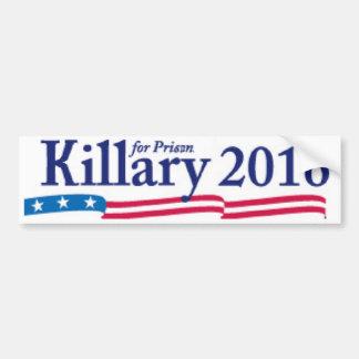 Killary ( Hillary) for Prison 2016 Bumper Sticker