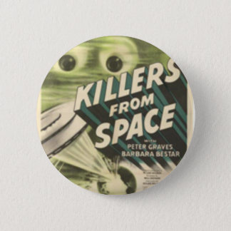 Killers from Space 6 Cm Round Badge