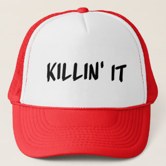 Killin it Trucker Hat