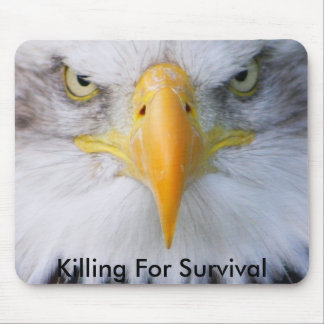 Killing For Survival Mouse Pad