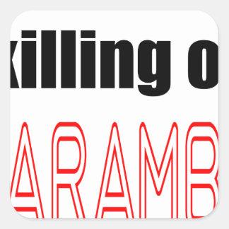 KILLING HARAMBE MEMORIAL SERVICE harambeismad inno Square Sticker