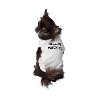 Killing Machine Puppy Shirt Sleeveless Dog Shirt