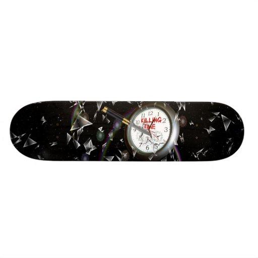 Killing Time Custom Skateboard