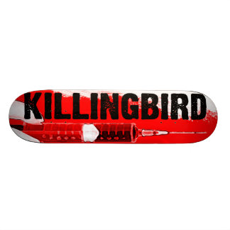 Killingbird Skateboard