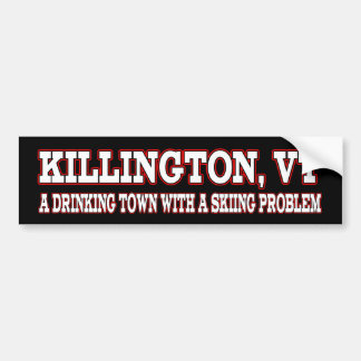 Killington Skiing Problem Bumper Sticker